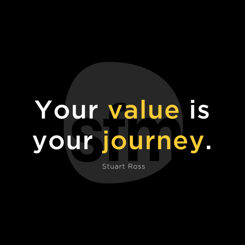 Your Value is Your Journey