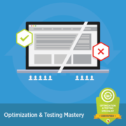 Digital Marketer Certification - Optimization & Testing Mastery